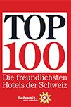 Top 100 Die freundlichsten Hotels der Schweiz
